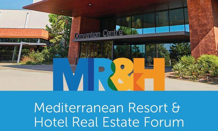 Στην Αθήνα το Mediterranean Resort & Hotel Real Estate Forum
