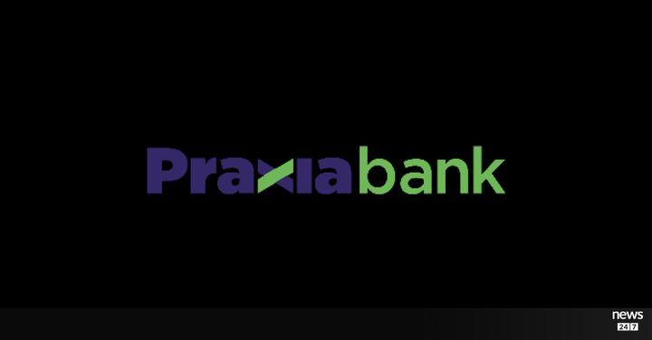 Όλο το σχέδιο ανάπτυξης της Praxia bank